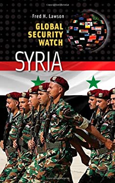 Global Security Watch-Syria 9780313359576