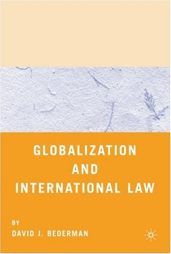 Globalization and International Law 9780312294915