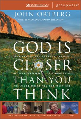 God Is Closer Than You Think: Six Sessions on Experiencing the Presence of God [With CDROM and Hardcover Book and Participant's Guide & Leader's Guide 9780310266358