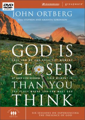 God Is Closer Than You Think: This Can Be the Greatest Moment of Your Life Because This Moment Is the Place Where You Can Meet God 9780310266372