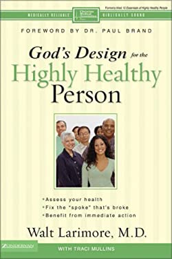 God's Design for the Highly Healthy Person 9780310262794