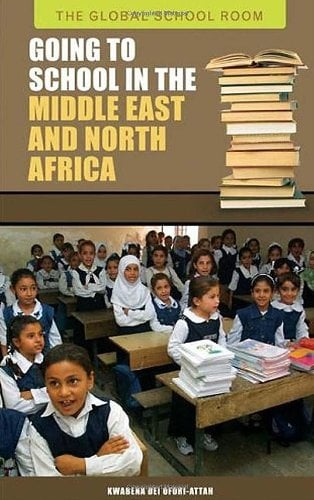 Going to School in the Middle East and North Africa 9780313342943