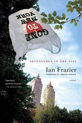 Gone to New York: Adventures in the City 9780312425043