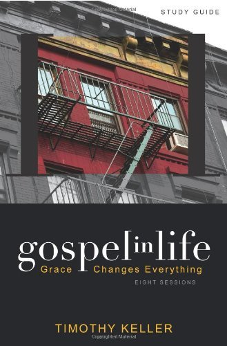 Gospel in Life: Grace Changes Everything 9780310328919