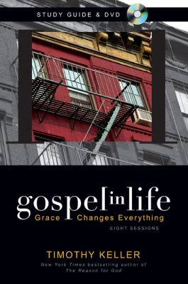 Gospel in Life Study Guide with DVD: Grace Changes Everything 9780310618980