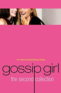 Gossip Girl: The Second Collection [With Sneak Peak Chapters Booklet] 9780316010269