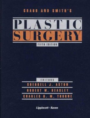Grabb and Smith's Plastic Surgery [With *] 9780316322553