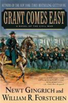 Grant Comes East: A Novel of the Civil War 9780312309381