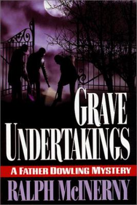 Grave Undertakings: A Father Dowling Mystery 9780312203092