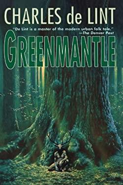 Greenmantle - de Lint, Charles / Lint