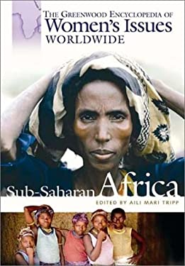 Greenwood Encyclopedia of Women's Issues Worldwide Sub-Saharan Africa 9780313321450