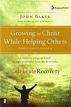 Growing in Christ While Helping Others 9780310268376