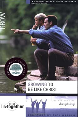 Growing to Be Like Christ: Six Sessions on Discipleship 9780310246749