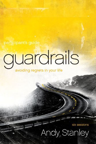 Guardrails: Avoiding Regrets in Your Life 9780310893998