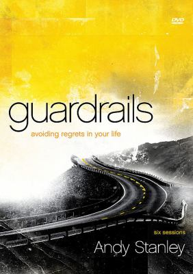 Guardrails: Avoiding Regrets in Your Life [With DVD] 9780310893172