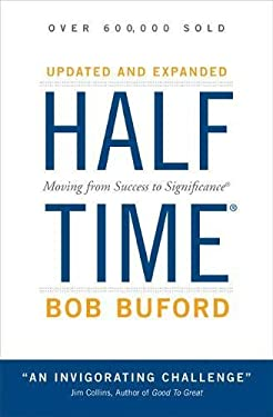 Halftime: Moving from Success to Significance 9780310284246