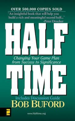 Halftime MM - Man in the Mirror: Changing Your Game Plan from Success to Significance 9780310257790