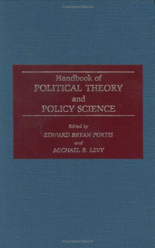 Handbook of Political Theory and Policy Science 9780313255984