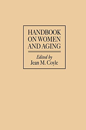 Handbook on Women and Aging 9780313288579