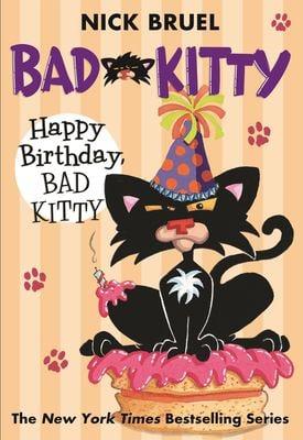 Happy Birthday, Bad Kitty 9780312629021