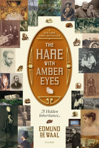 The Hare with Amber Eyes: A Hidden Inheritance 9780312569372