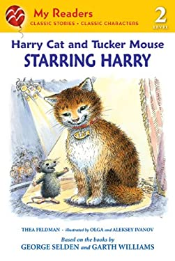 Harry Cat and Tucker Mouse: Starring Harry 9780312681692