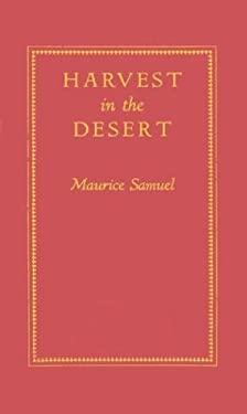 Harvest in the Desert. 9780313233548