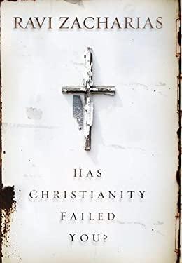 Has Christianity Failed You? 9780310269557