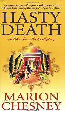 Hasty Death: An Edwardian Murder Mystery 9780312936167