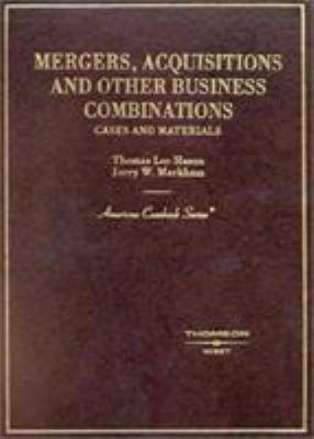 Hazen and Markham's Mergers and Acquisitions 9780314264695