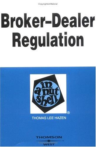 Hazen's Broker-Dealer Regulation in a Nutshell 9780314144621