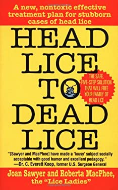 Head Lice to Dead Lice 9780312972608