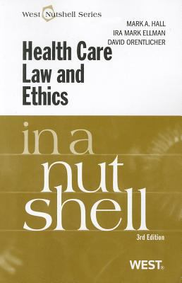 Health Care Law and Ethics in a Nutshell 9780314209870