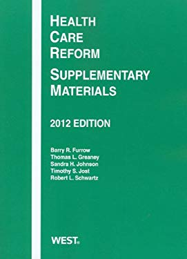 Health Care Reform: Supplementary Materials, 2012 9780314281524