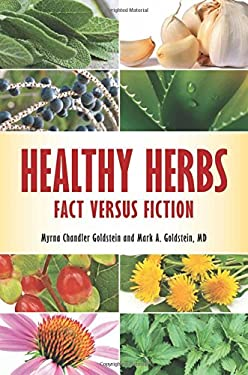 Healthy Herbs: Fact Versus Fiction 9780313397806