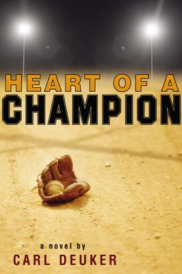 Heart of a Champion 9780316067263