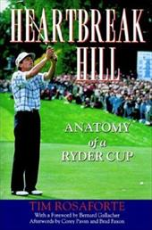 Heartbreak Hill: Anatomy of a Ryder Cup 930398