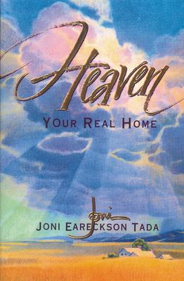 Heaven: Your Real Home 9780310219194