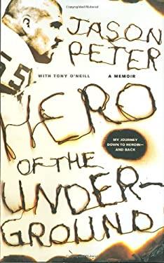 Hero of the Underground 9780312375768