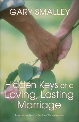 Hidden Keys of a Loving, Lasting Marriage 9780310402916