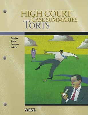 Torts: Keyed to Dobbs' Casebook on Torts 9780314266347