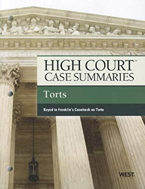 High Court Case Summaries on Torts, Keyed to Franklin, 9th 9780314279170