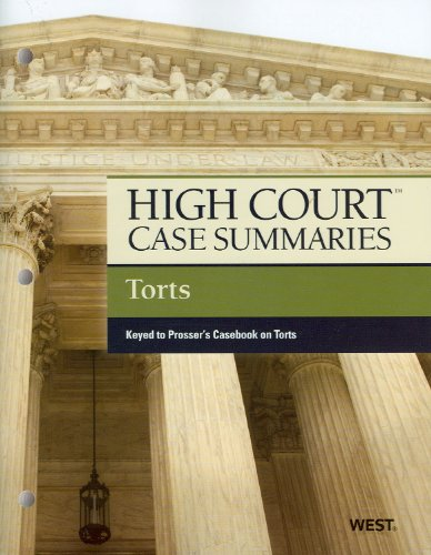 Torts: Keyed to (Prosser, Wade, Schwartz, ) Kelly and Partlett's Casebook on Torts 9780314272409