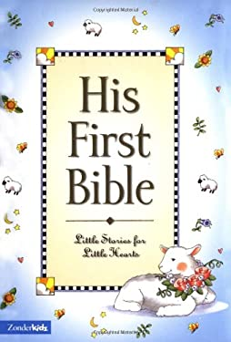 His First Bible 9780310701286