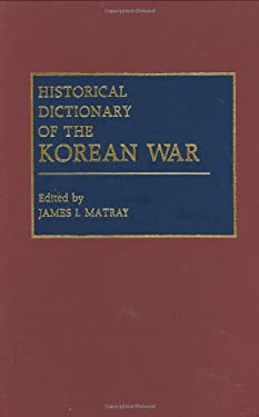 Historical Dictionary of the Korean War 9780313259241