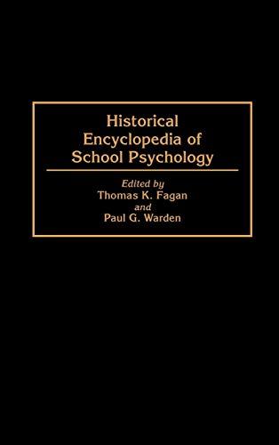 Historical Encyclopedia of School Psychology 9780313290152