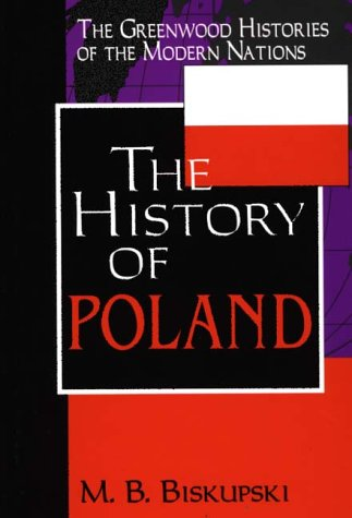 The History of Poland 9780313305719