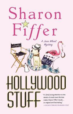 Hollywood Stuff: A Jane Wheel Mystery 9780312646226