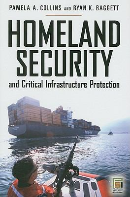 Homeland Security and Critical Infrastructure Protection 9780313351471