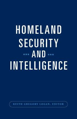 Homeland Security and Intelligence 9780313376627